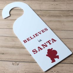 Believes In Santa Christmas Door Hanger