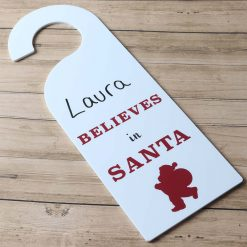 Believes In Santa Door Hanging Sign Wood with name
