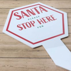 Santa Stop Here For Large Hexagon Sign