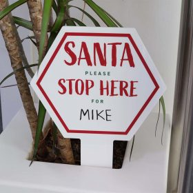 Santa Stop Here For Large Hexagon Sign IN PLANTPOT