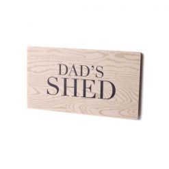 Dad's Shed Printed Small Sign
