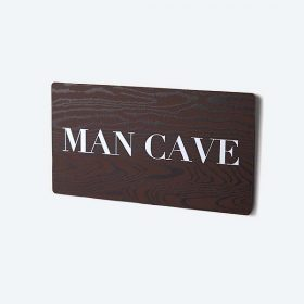 Man Cave Printed Small Sign