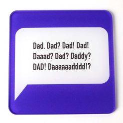 Printed Acrylic Dad Coaster