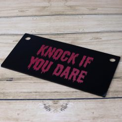 KnockIfYouDare Sign