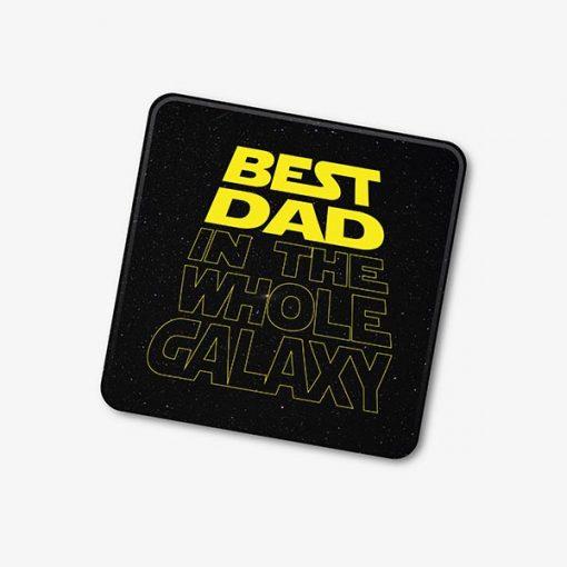 Best Dad In The Galaxy Star Wars Coaster