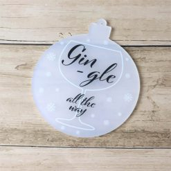 Gingle All The Way Bauble